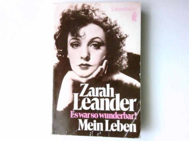 Es war so wunderbar! : Mein Leben. [Übers. von Anna-Liese Kornitzky] / Ullstein-Buch ; Nr. 27521 : Lebensbilder Ungekürzte Ausg.