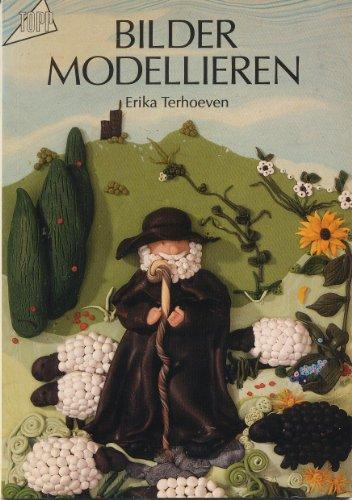 Bilder modellieren : Anregungen zum Modellieren bildhafter Reliefs. Topp 4. Aufl.