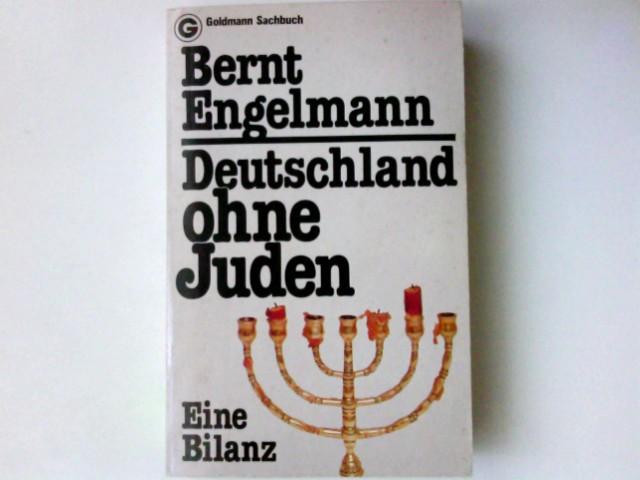Deutschland ohne Juden : e. Bilanz. Goldmann-Sachbücher ; 11240; Ein Goldmann-Taschenbuch 1. Aufl.