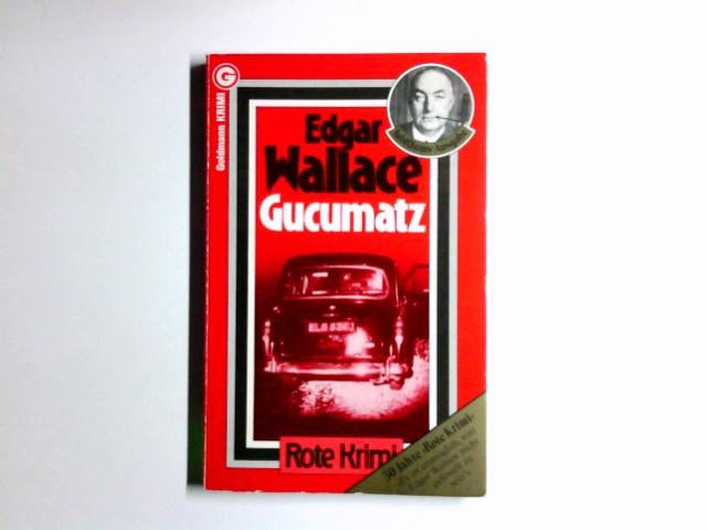 Gucumatz : Kriminalroman = The feathered serpent. [Aus d. Engl. übertr. von Ravi Ravendro] / Goldmann-Taschen-Krimi ; 248 .