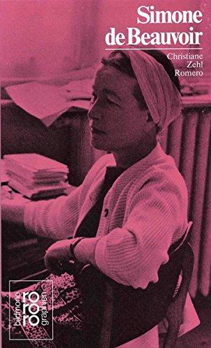 Simone de Beauvoir. mit Selbstzeugnissen u. Bilddokumenten dargest. von. [Den Anh. besorgte d. Autorin] / Rowohlts Monographien ; 260