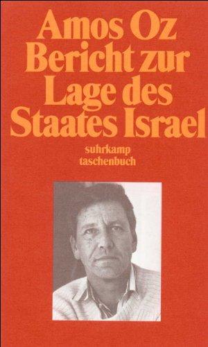 Oz, Amos: Bericht zur Lage des Staates Israel. Suhrkamp Taschenbuch ; 2192 1. Aufl.