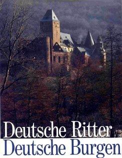 Meyer, Werner und Erich (Illustrator) Lessing: Deutsche Ritter - deutsche Burgen. Werner Meyer. Erich Lessing Sonderausg.