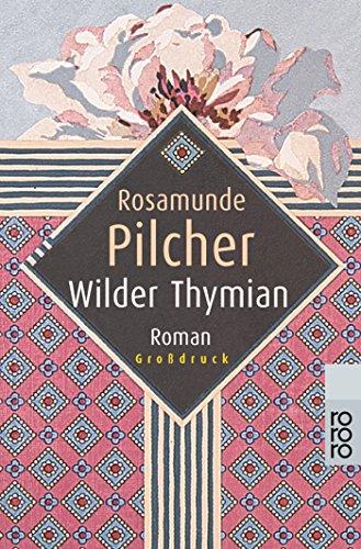 Pilcher, Rosamunde: Wilder Thymian Auflage: 5
