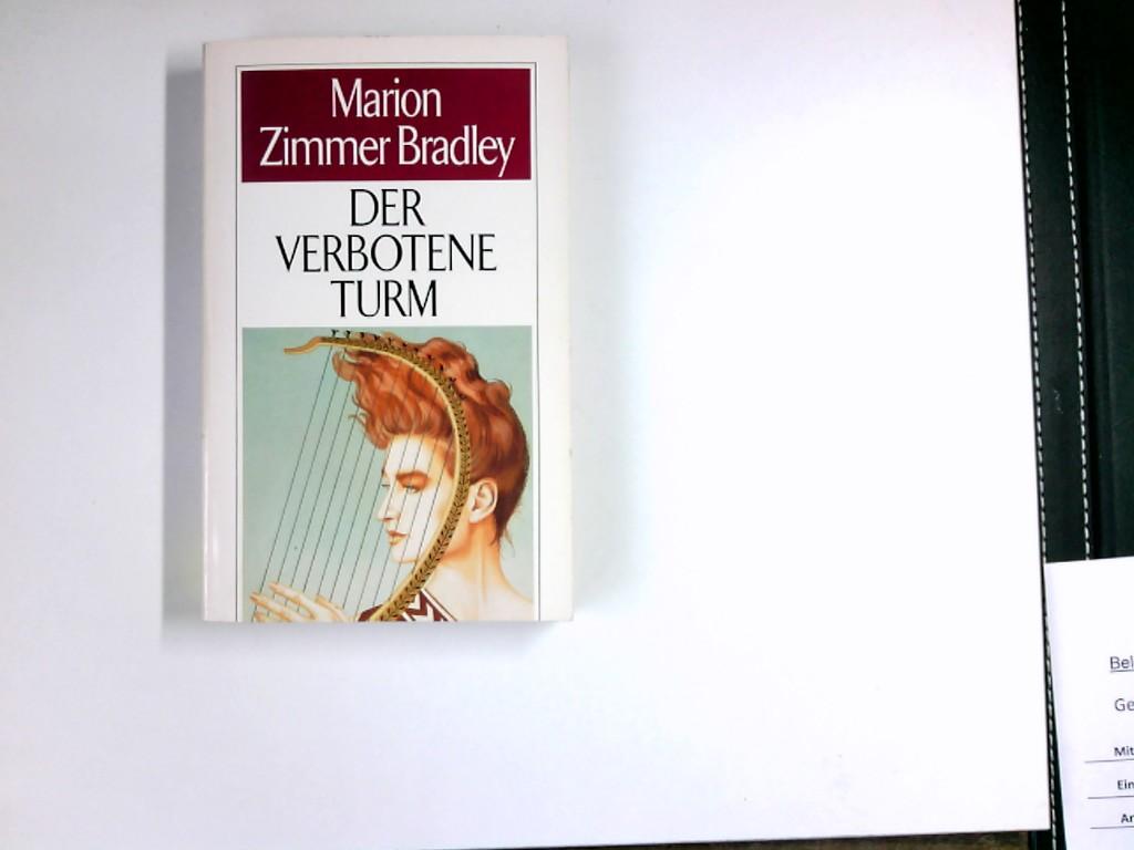 Der verbotene Turm. Hrsg. u. mit e. Nachw. von Hans Joachim Alpers. [Aus d. Amerikan. von Rosemarie Hundertmarck] / Moewig ; 3553 : Science-fiction Dt. Erstausg.