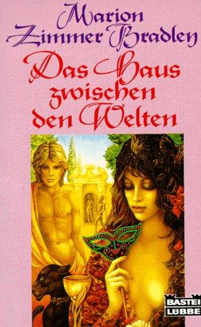 Das Haus zwischen den Welten. [Ins Dt. übertr. von Annette von Charpentier] / Bastei-Lübbe-Taschenbuch ; Bd. 13149 : Allgemeine Reihe 1. Taschenbuchaufl.