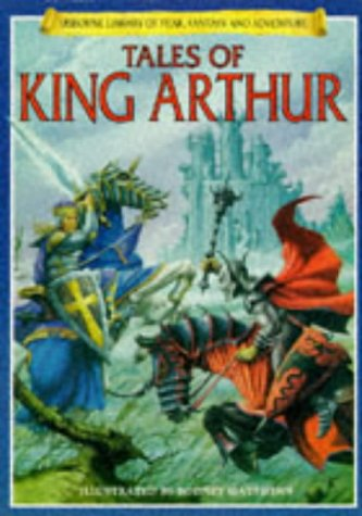 Atkinson, Stuart: Tales of King Arthur (Usborne Library of Fantasy and Adventure Series)