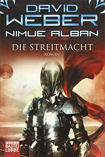 Nimue Alban: Die Streitmacht: Roman (Nimue-Reihe, Band 13) 1. Aufl. 2015