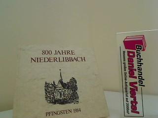 800 Jahre Niederlibbach. Pfingsten 1984.