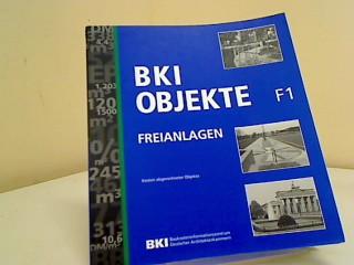 BKI Objekte F1 Freianlagen Kosten abger. Objekte