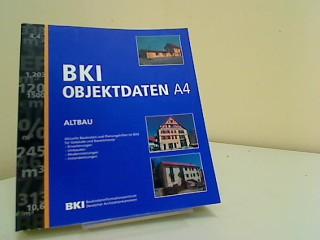 BKI Objektdaten A4 Altbau Aktuelle Baukosten und Planungshilfe im Bild für Gebäude und Bauelemente