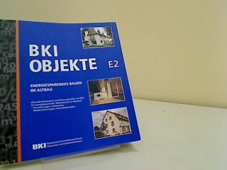 BKI Objektdaten E2 Energiesparendes Bauen im Altbau,  Aktuelle Baukosten und Planungshilfe im Bild für Gebäude und Bauelemente
