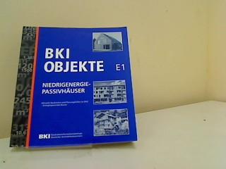 BKI Objekte E 1 Niedrigenergie  Passivhäuser Aktuelle Baukosten und Planungshilfen im Bild