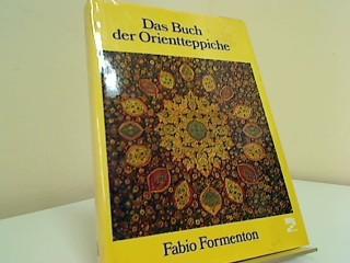 Das Buch der Orientteppiche. [Aus d. Ital. von Alfred P. Zeller] 3. Aufl.