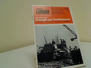 Kampf am Teufelsmoor Der Landser,  Erlebnisbericht zur Geschichte  des Zweiten Weltkrieges Band   888