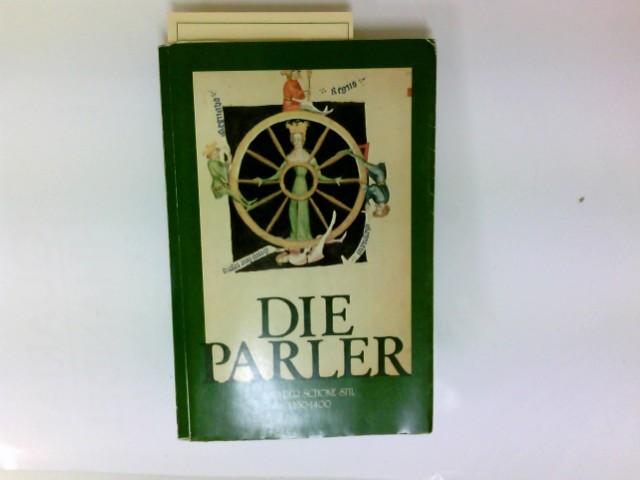 Die Parler und der Schöne Stil : 1350 - 1400 ; europ. Kunst unter d. Luxemburgern.