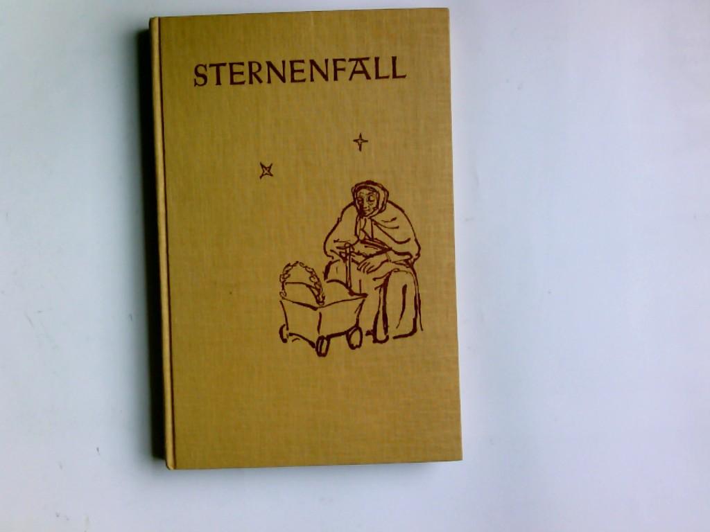 Sternenfall : Geschichten zum Lesen u. Vorlesen mit Bildern von Wolfgang Felten