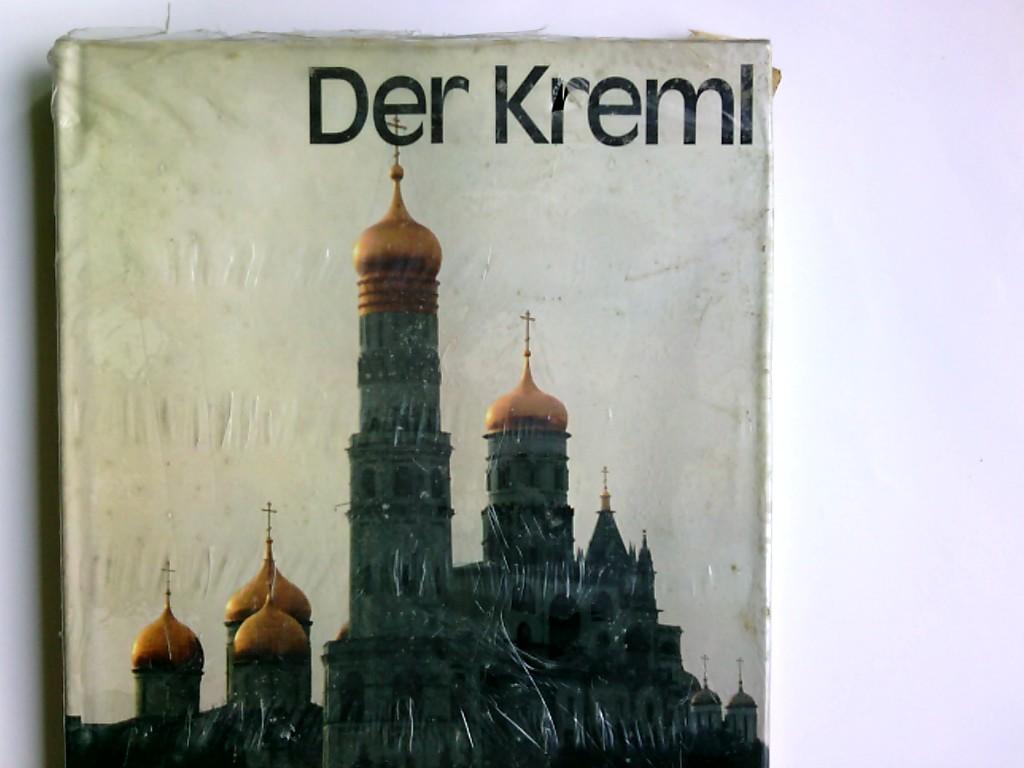 Der Kreml. von. Dt. Übers.: Michael Schmidt