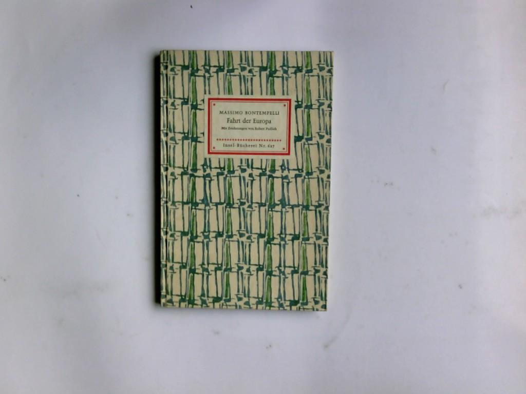 Fahrt der Europa : Erzählung. Mit Zeichn. von Robert Pudlich. Übertr. von Bettina Seipp / Insel-Bücherei ; Nr. 627
