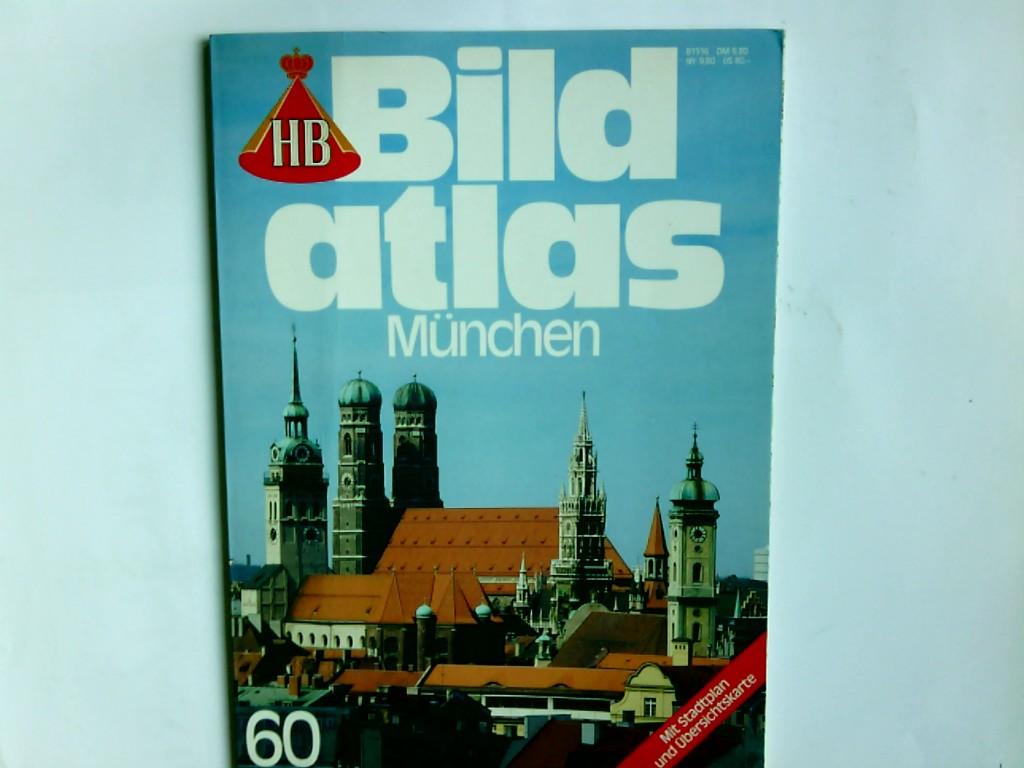 Widmann, Werner A. und Thomas P. Widmann: München. Text u. Bildrecherche:. Exclusiv-Fotogr.: Thomas P. Widmann / HB-Bildatlas ; 60