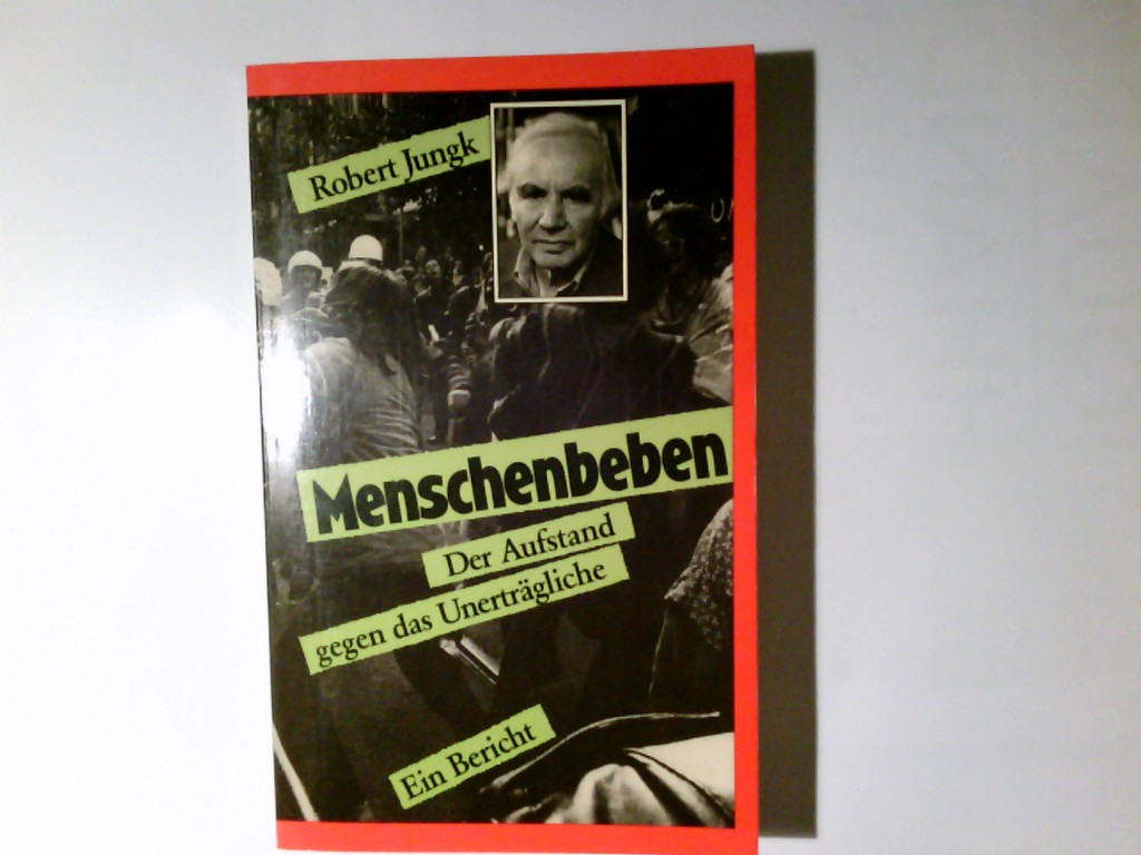 Menschenbeben : d. Aufstand gegen d. Unerträgliche ; e. Bericht.