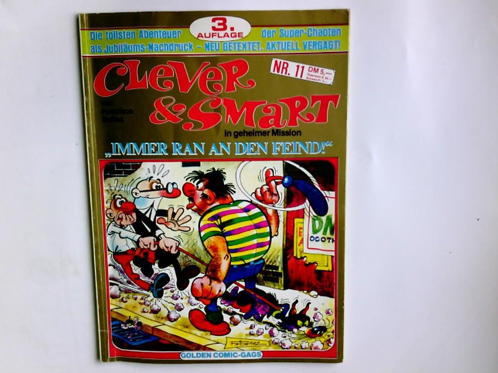 , Ibanez: Clever & Smart Comic-Album - Nr. 11  Immer ran an den Feind ! 3. Aufl.