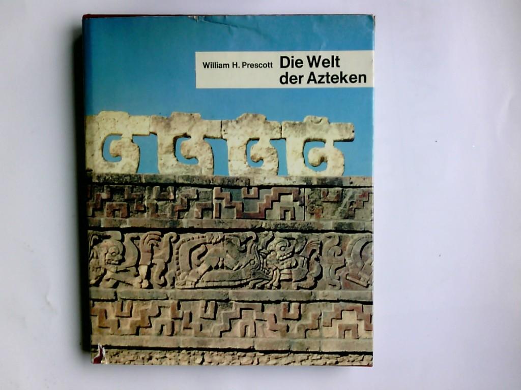 Die Welt der Azteken.