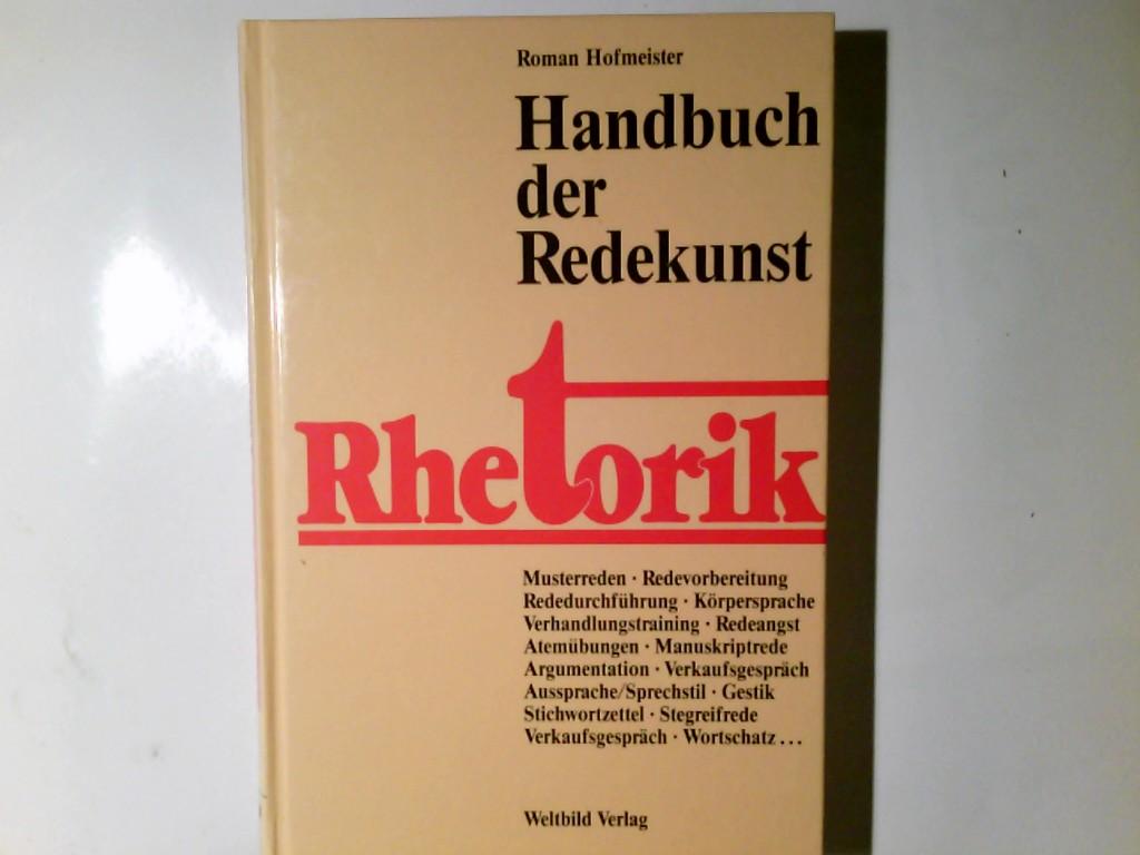 Handbuch der Redekunst : Rhetorik. Sonderausg.