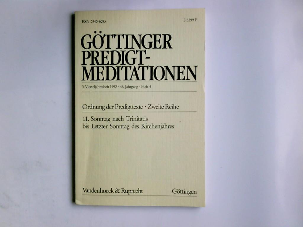 Göttinger Predigt-Meditationen;  Ordnung der Predigttexte, 2. Reihe, 3. Vierteljahresheft 1992, 46. Jahrgang, Heft 4