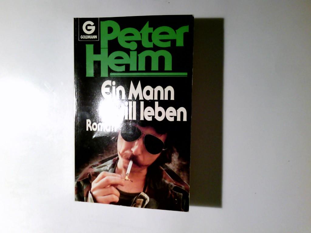 Ein Mann will leben : Roman. Goldmann ; 6684 2. Aufl.
