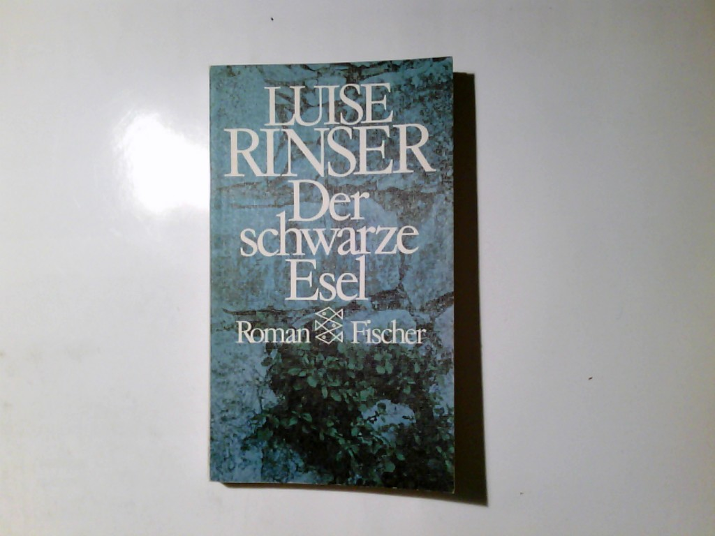 Der schwarze Esel : Roman. Fischer-Taschenbücher ; 1741 Ungekürzte Ausg., 91.-95. Tsd. - Rinser, Luise