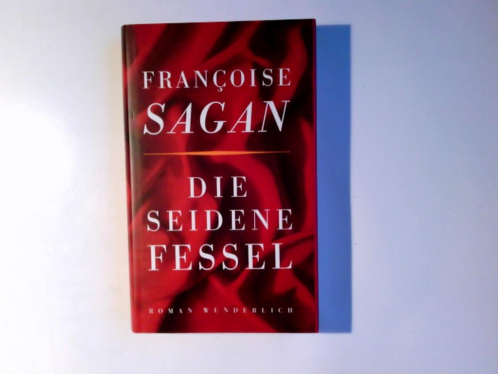 Die seidene Fessel : Roman. Dt. von Asma El Moutei Semler 1. Aufl.