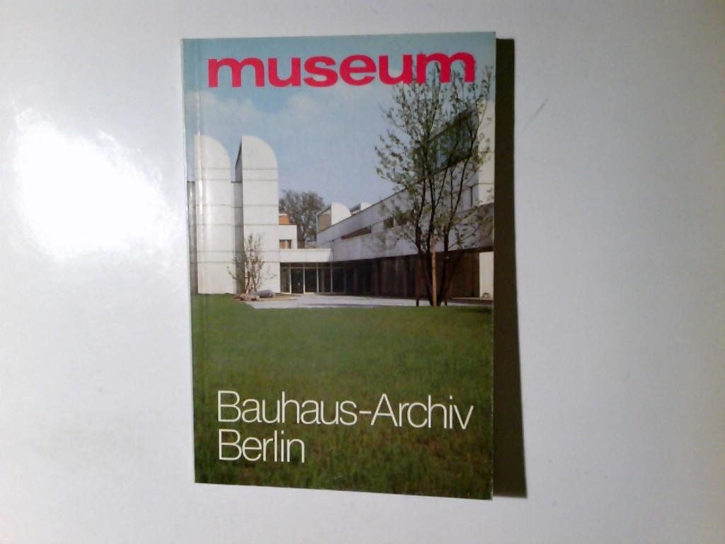 Bauhaus-Archiv Berlin : Museum für Gestaltung. Autor: Hans M. Wingler / Museum ; 1979, Ausg. September