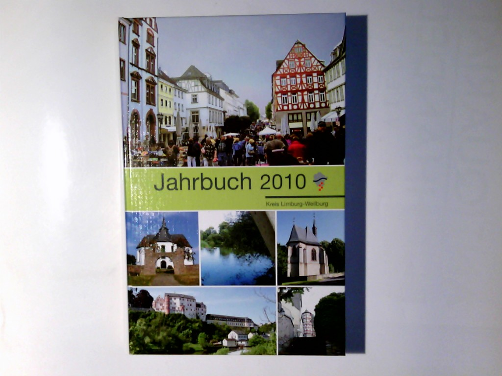 Jahrbuch für den Kreis Limburg-Weilburg. 2010