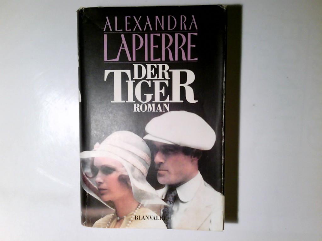 Der Tiger : Roman. 1. Aufl.