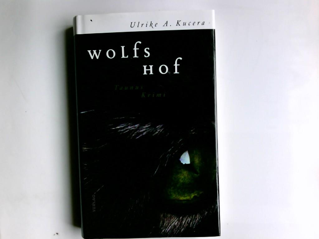 Wolfshof : Jaspersens 3. Fall ; Kriminalroman. 1. Aufl.