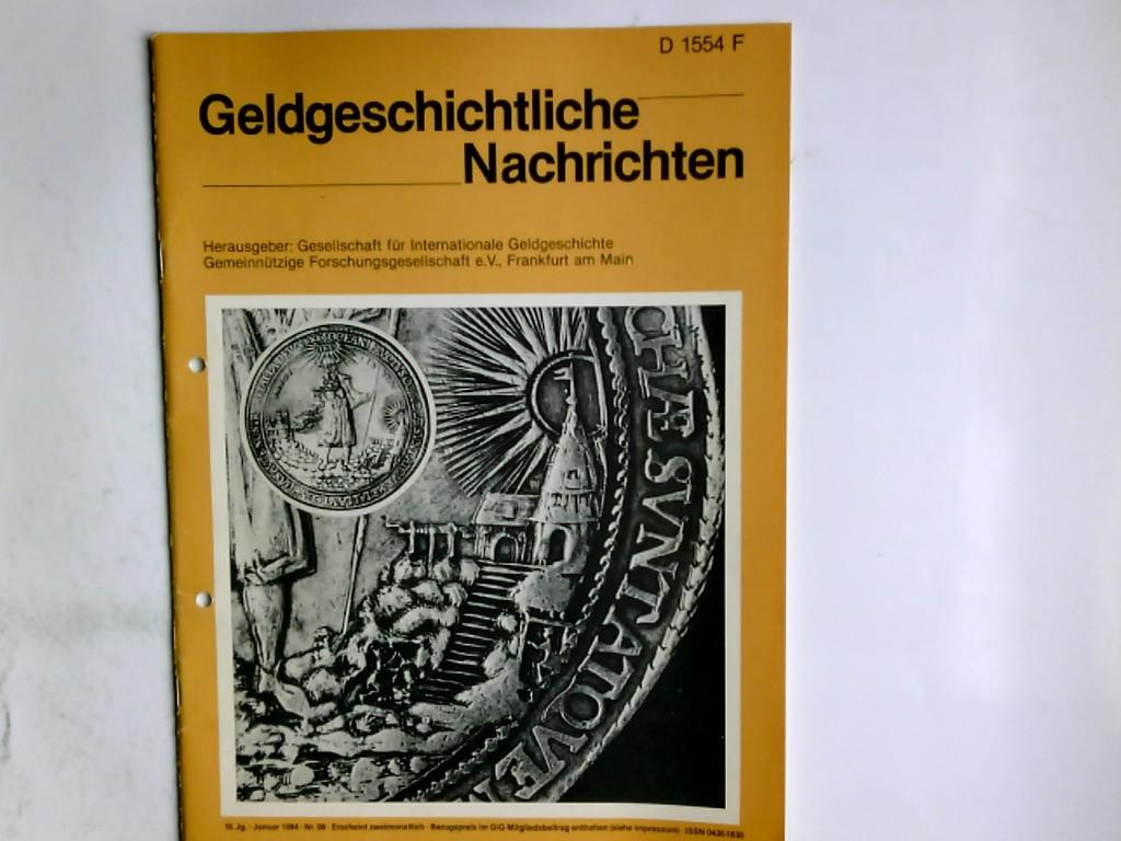Geldgeschichtliche Nachrichten Nr. 99  19. Jahrgang  Januar 1984