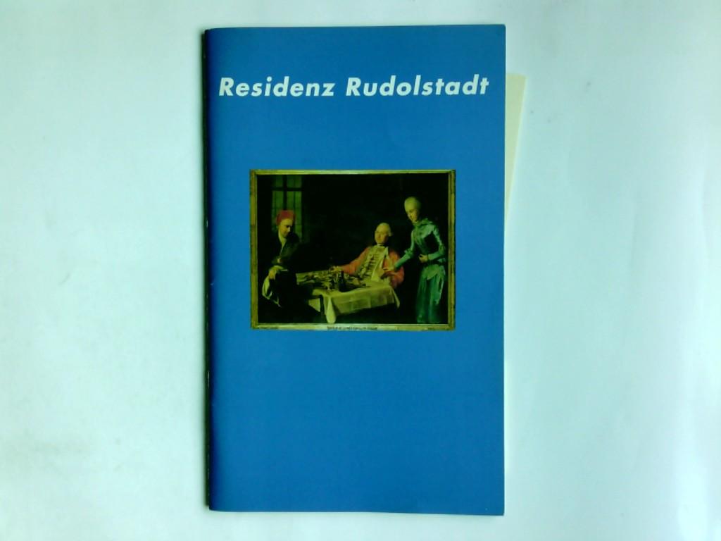 Residenz Rudolstadt anl. der Sonderausstellung Die Residenz Rudolstadt