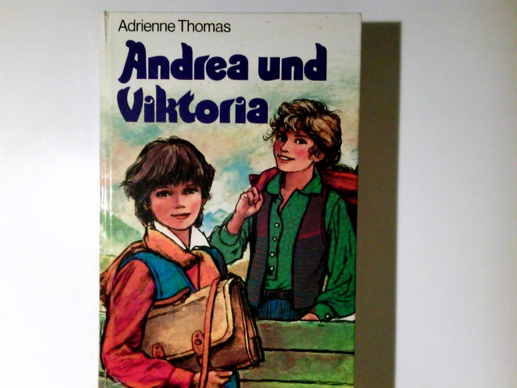 Andrea und Viktoria. Eine Erzählung von jungen Menschen. gen. Sonderausgabe