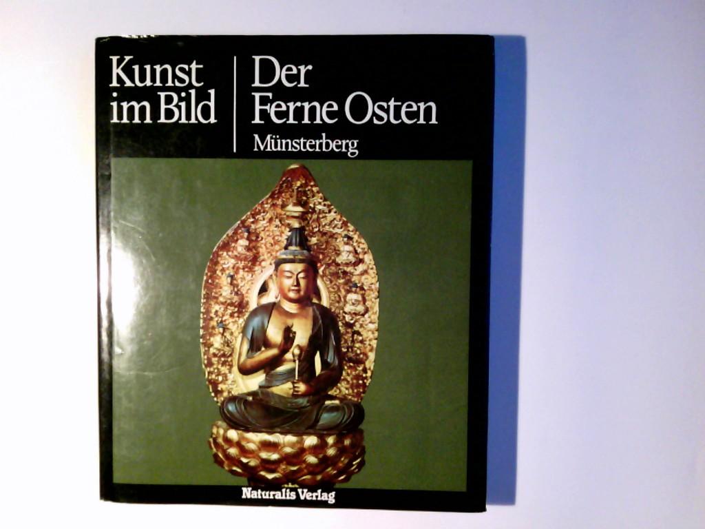 Munsterberg, Hugo: Kunst im Bild; Teil: Der Ferne Osten. Hugo Münsterberg