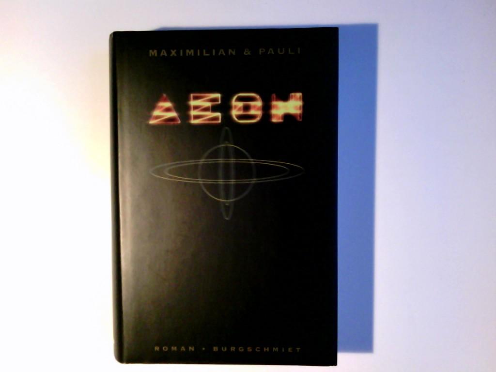Aeon : Roman. Daniel Maximilian & Thomas Pauli