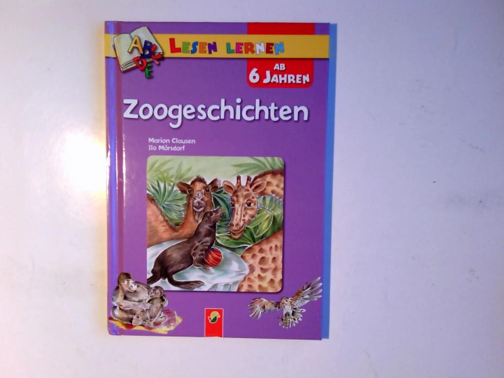 Zoogeschichten: Kurze Bildergeschichten für Leseanfänger. 1., Aufl.