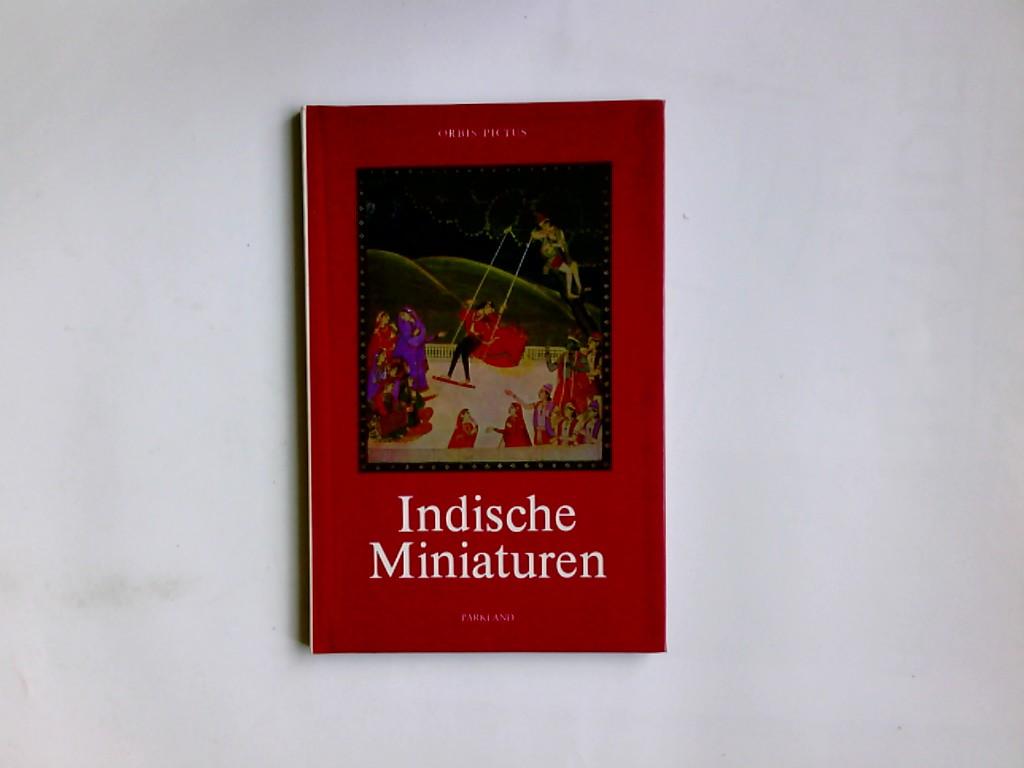 Indische Miniaturen. Erwin Gradmann / Orbis pictus