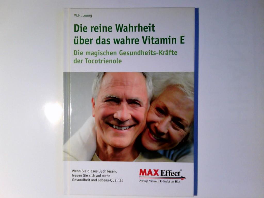 Die reine Wahrheit über das wahre Vitamin E.