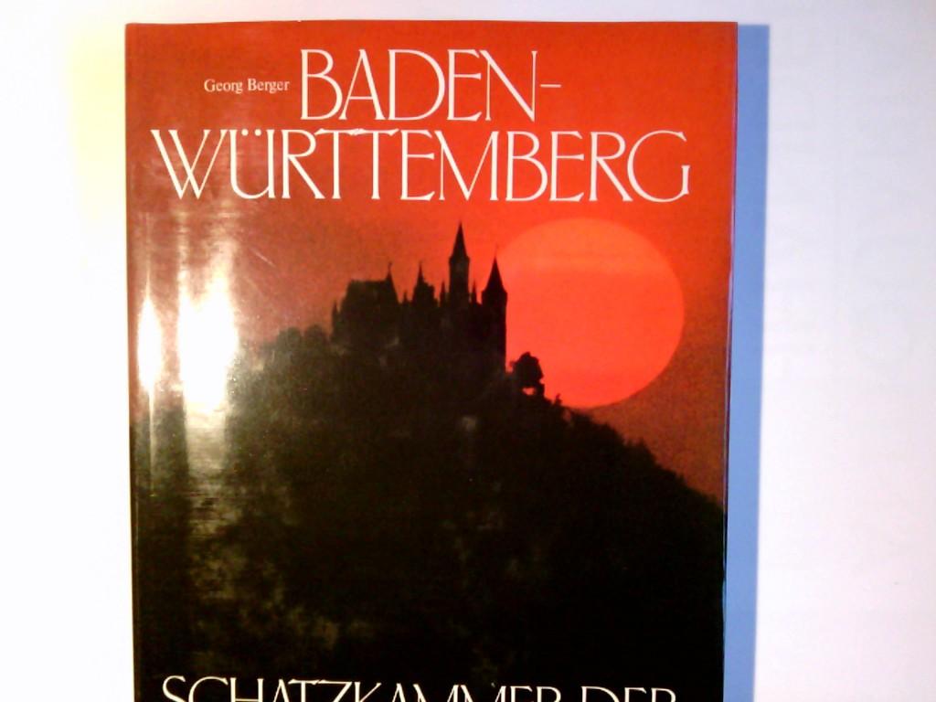Baden-Württemberg, Schatzkammer der Geschichte. Georg Berger