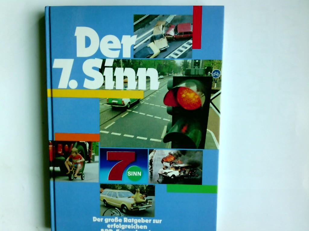 Der 7. Siebte Sinn : d. grosse Ratgeber zur erfolgreichen ARD- Fernsehser. Hrsg.: H. Diether Ebeler. Im Auftr. d. WDR. Text: Eugen Menken. Bildtexte: Eugen Menken ; Jürgen Schramek