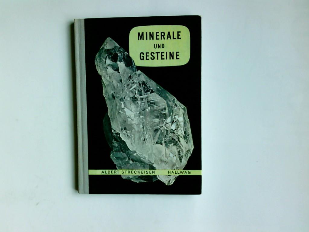Minerale und Gesteine. Albert Streckeisen / Hallwag-Taschenbücher ; Bd. 70