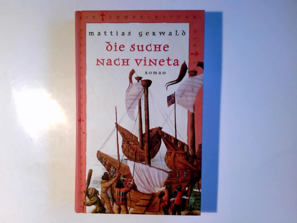Schulz, Berndt: Die Suche nach Vineta : Roman. Mattias Gerwald Ungekürzte Lizenzausg.