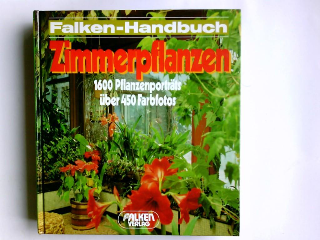 Zimmerpflanzen. von Rolf Blaich / Falken-Handbuch