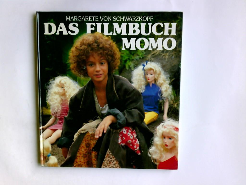 Das Filmbuch Momo. Margarete von Schwarzkopf Ungekürzte Lizenzausgabe